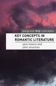 Key Concepts in Romantic Literature