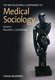 The New Blackwell Companion to Medical Sociology