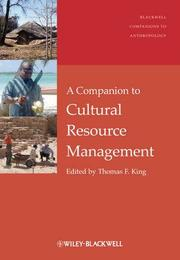 A Companion to Cultural Resource Management