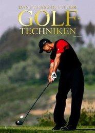 Das große Buch der Golf-Techniken