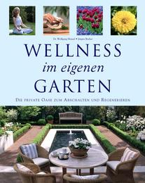Wellness im eigenen Garten