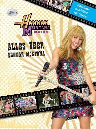 Alles über Hannah Montana