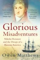 Glorious Misadventures
