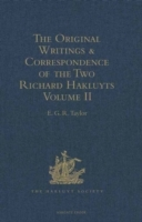 Original Writings and Correspondence of the Two Richard Hakluyts