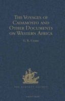 Voyages of Cadamosto and Other Documents on Western Africa in the Second Half of the Fifteenth Century
