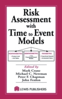 Risk Assessment with Time to Event Models