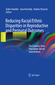 Reducing Racial/Ethnic Disparities in Reproductive and Perinatal Outcomes