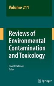Reviews of Environmental Contamination and Toxicology Volume 211
