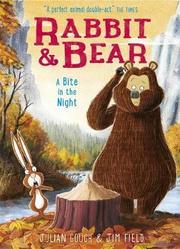 Rabbit & Bear - A Bite in the Night