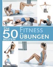 Die 50 besten Fitness-Übungen
