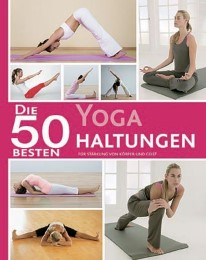 Die 50 besten Yoga Haltungen