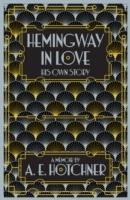 Hemingway in Love