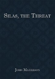 Silas, the Threat