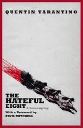 The Hateful Eight (Film Tie-In)