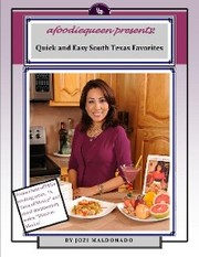 Quick and Easy South Texas Favorites