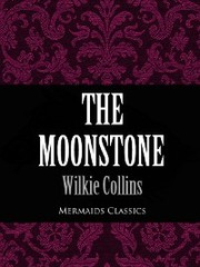 The Moonstone (Mermaids Classics)