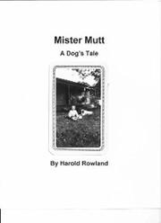 Mister Mutt: A Dog's Tale