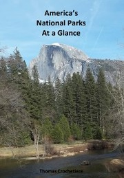 America's National Parks At a Glance