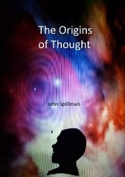The Origins of Thought