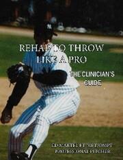 Rehab to Throw Like a Pro