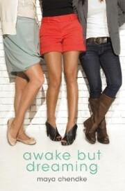 Awake but Dreaming