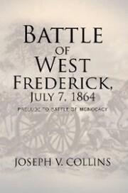 Battle of West Frederick, July 7,1864