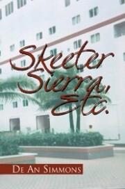 Skeeter Sierra, Etc.