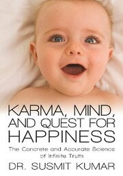 Karma, Mind, and Quest for Happiness