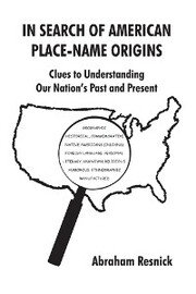 In Search of American Place-Name Origins