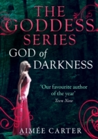 God Of Darkness (The Goddess Series) (A Goddess Series short story, Book 8)