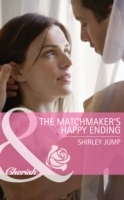 Matchmaker's Happy Ending (Mills & Boon Cherish) (Mothers in a Million, Book 2)