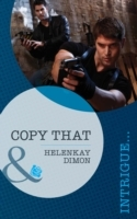 Copy That (Mills & Boon Intrigue)