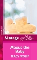 About the Baby (Mills & Boon Vintage Superromance)