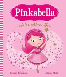 Pinkabella und die goldene Fee