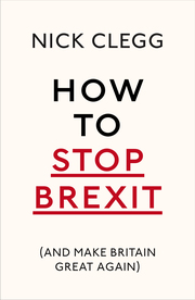 How To Stop Brexit (And Make Britain Great Again) - Cover
