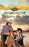 Cowboy Next Door & Jenna's Cowboy Hero: The Cowboy Next Door / Jenna's Cowboy Hero