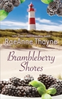 Brambleberry Shores: The Daddy Makeover / His Second-Chance Family