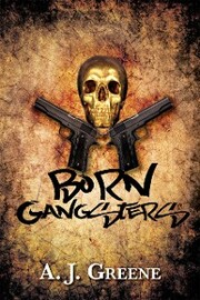 Born Gangsters