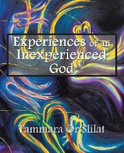 Experiences of an Inexperienced God
