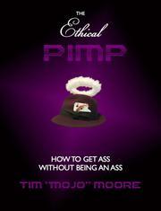 The Ethical Pimp