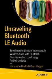 Unraveling Bluetooth LE Audio