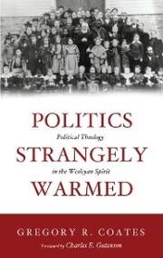 Politics Strangely Warmed
