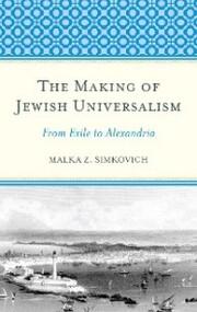 The Making of Jewish Universalism