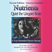 Nutrients Quiet the Unquiet Brain