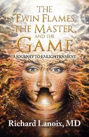 The Twin Flames, the Master, and the Game
