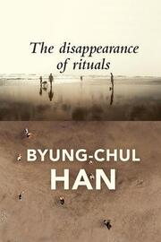 The Disappearance of Rituals