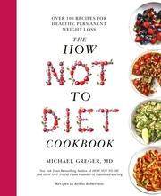 How Not To Diet Cookbook