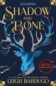 GrishaVerse - Shadow and Bone