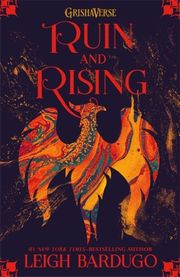 GrishaVerse - Ruin and Rising