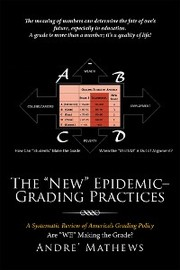 The 'New' Epidemic- Grading Practices